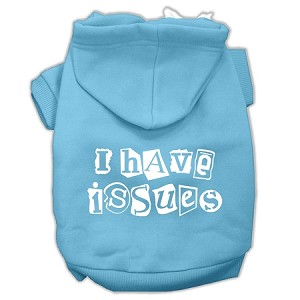 I Have Issues Screen Printed Dog Pet Hoodies Baby Blue Size XS (8)
